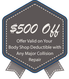 $500 Off, Offer Valid on Your Body Shop Deductible
